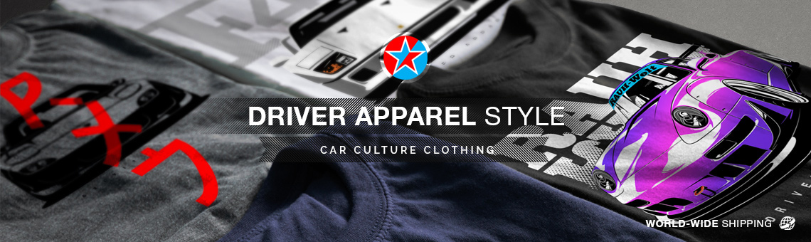 Driver Apparel Style - Car Culture Clothing
